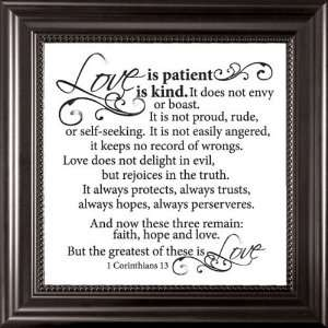Love is patient, Love is kind 1 Corinthians 13   Framed
