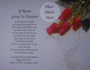 IF ROSES GROW IN HEAVEN MEMORIAL POEM FOR DECEASED MOM