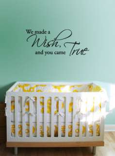BIG We made a wish, and you came True   Wall Quote Decals Stickers