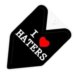JDM I Love Haters Car Decal Badge Automotive