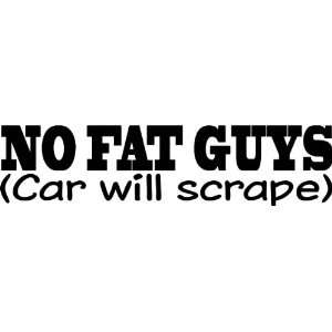 NO FAT GUYS   Vinyl Decal Sticker 8 RED Automotive