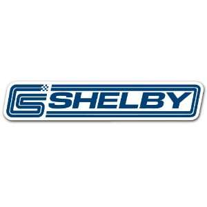 Shelby Parts Car Bumper Sticker Decal 7x1.5 Everything