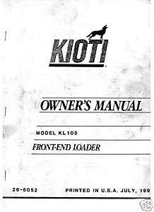 KIOTI KL105 TRACTOR FRONT END LOADER OWNER MANUAL