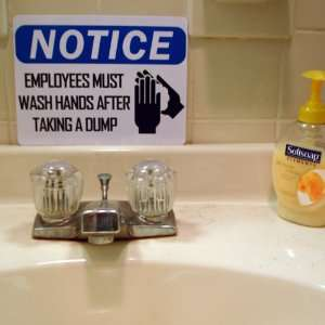 Prank Sign   Employees Must Wash Hands Toys & Games