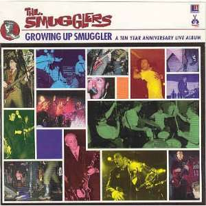 Up Smuggler A Ten Year Anniversary Live Album Smugglers Music
