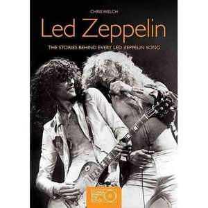 Led Zeppelin The Stories Behind Every Led Zeppelin Song