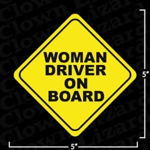 Woman Driver on Board Funny Bumper Sticker Decal